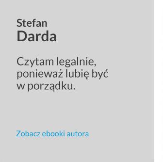 Antypiracimy - autor - Stefan Darda - Czytam legalnie, ponieważ lubię być w porządku