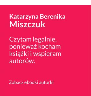 Antypiracimy - autor - Katarzyna Miszczuk - Czytam legalnie, ponieważ kocham książki i wspieram autorów