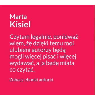 Antypiracimy - autor - Marta Kisiel - Czytam legalnie, ponieważ wiem, że dzieki temu moi ulubieni autorzy będą mogli więcej pisać i więcej wydawać, a ja będę miała co czytać
