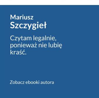 Antypiracimy - autor - Mariusz Szczygieł - Czytam legalnie, ponieważ nie lubię kraść