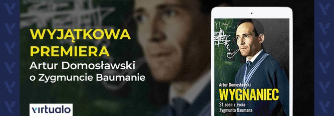 Blog - baner - Artur Domosławski o Zygmuncie Baumanie. Premiera książki