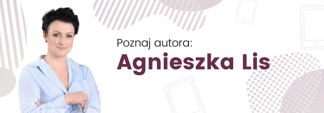 Blog - baner - Poznaj autora: Agnieszka Lis