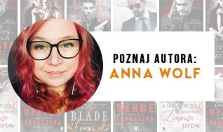 Blog - Poznaj autora: Anna Wolf