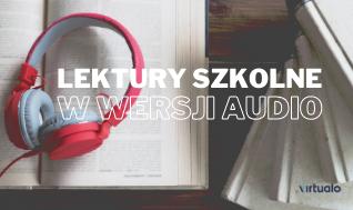 Blog - Lektury szkolne w wersji audio