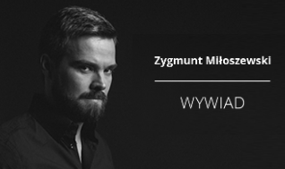 """Blog - """"Pisanie bierze się z czytania"""" - Zygmunt Miłoszewski w ogniu pytań"""