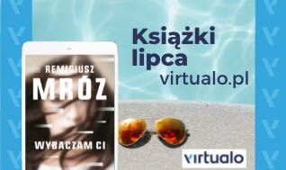 Blog - Książki lipca Virtualo.pl