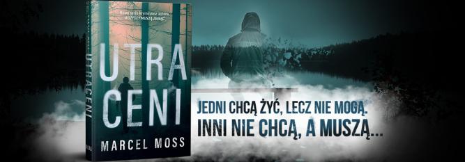 Blog - baner - Przeczytaj fragment najnowszej powieści Marcela Mossa!
