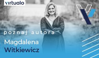 """Blog - """"...wiele lektur jest nieaktualnych i dzieci po prostu nie rozumieją świata w nich przedstawionego"""" - wywiad z Magdaleną Witkiewicz"""